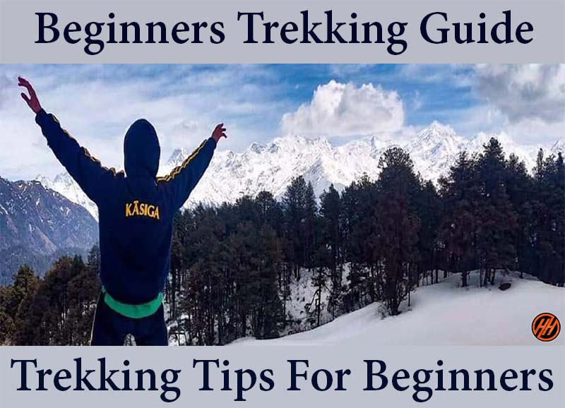 Beginners Trekking Guide