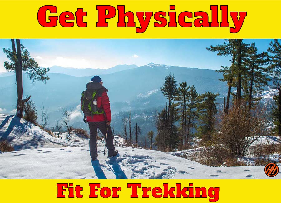 Physically fit for Trekking