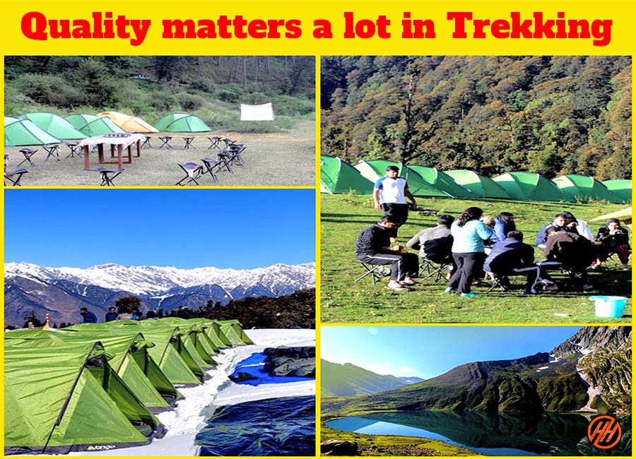 quality matters a lot in Trekking