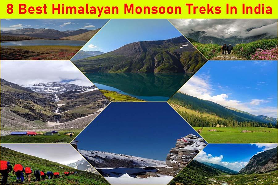 8 Best himalayan Monsoon Treks In India
